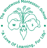 The Westwood Montessori School - A love of learning, for life.